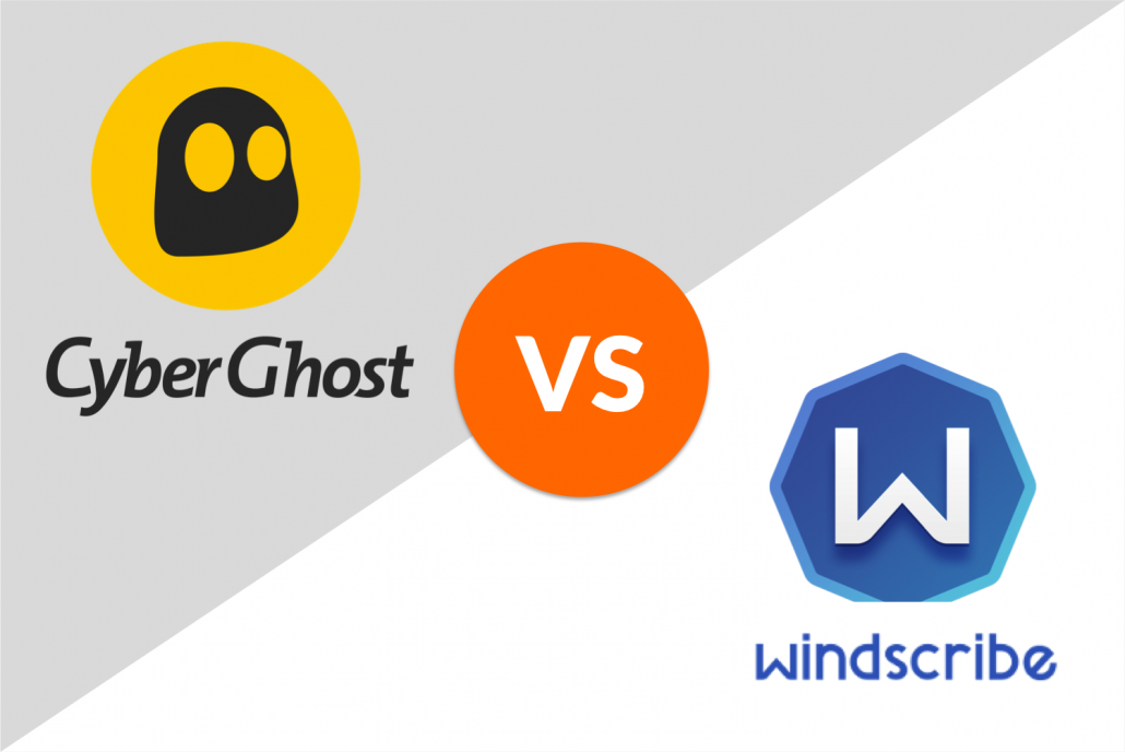 cyberghost vs. windscribe