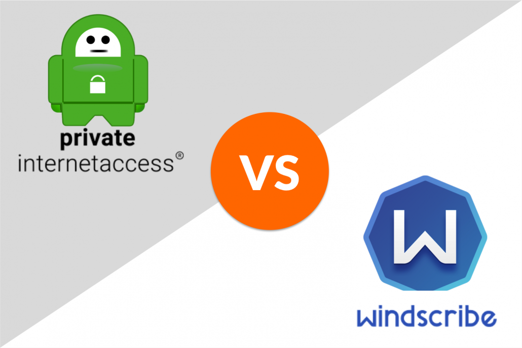 pia vs. windscribe